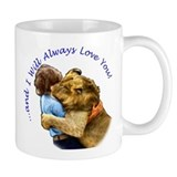I Will Always Love You Small Mug