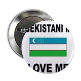 "Uzbekistani Men Love Me 2.25"" Button"