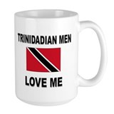 Trinidadian Men Love Me Mug