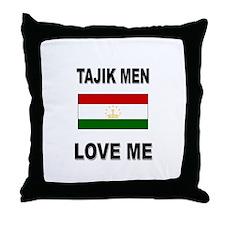 Tajik Men Love Me Throw Pillow