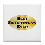 BE Sister-in-law Tile Coaster