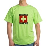 Swiss Men Love Me T-Shirt