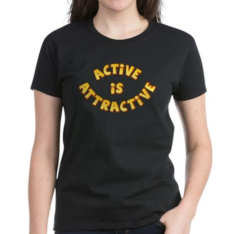 Active Is Attractive Women's Dark T-Shirt
