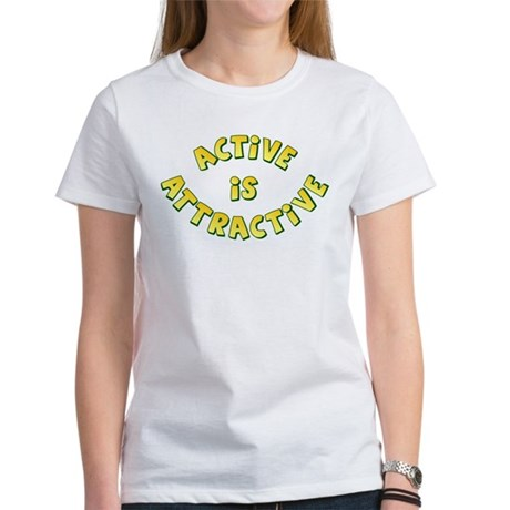 Active Is Attractive Women's T-Shirt