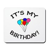 'It's My Birthday!' Mousepad