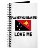 Papua New Guinean Men Love Me Journal