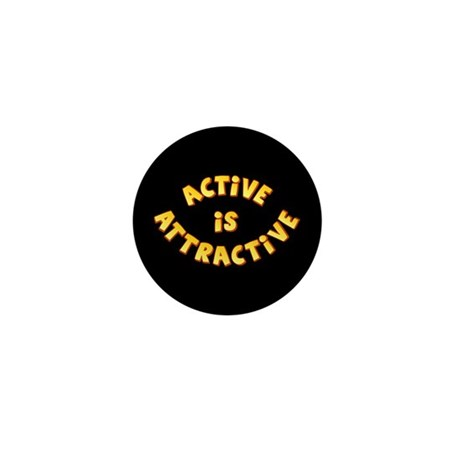 Active Is Attractive Black Mini Button