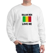 Malian Men Love Me Sweatshirt