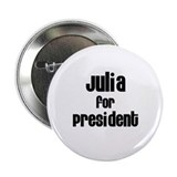 Julia for President Button