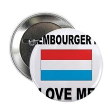 "Luxembourger Men Love Me 2.25"" Button"
