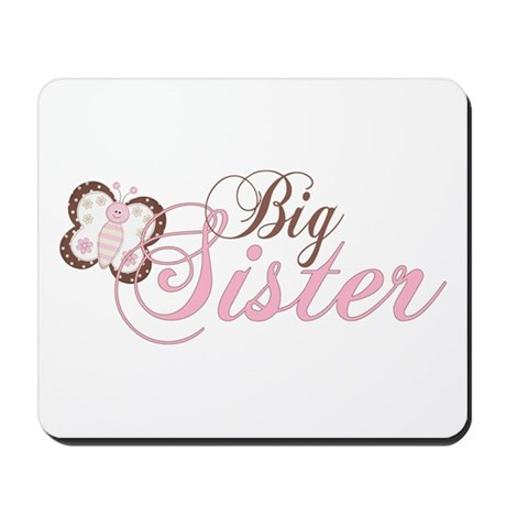 Pink Butterfly Big Sister Mousepad