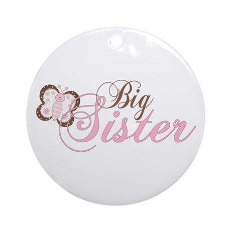Pink Butterfly Big Sister Ornament (Round)