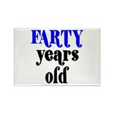 Farty Years Old Rectangle Magnet