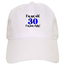 30 - I'm not old.. Baseball Cap