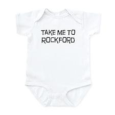 Take me to Rockford Infant Bodysuit