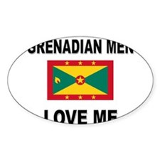 Grenadian Men Love Me Oval Decal