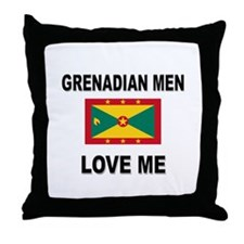 Grenadian Men Love Me Throw Pillow