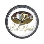 We're Not Afraid Wall Clock
