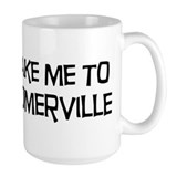 Take me to Somerville Mug