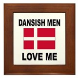 Dansish Men Love Me Framed Tile