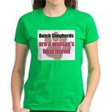 Dutch Shepherds woman's best friend Tee