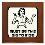 Must Be This Big To Ride Framed Tile