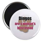 Dingos woman's best friend Magnet