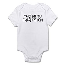 Take me to Charleston Infant Bodysuit