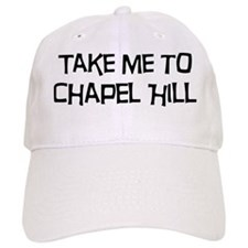 Take me to Chapel Hill Baseball Cap