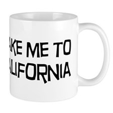 Take me to California Mug