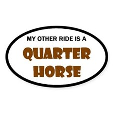My Other Ride Quarter Horse Oval Decal