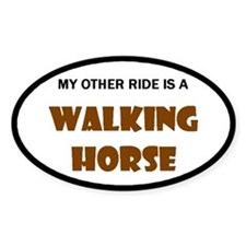 My Other Ride Is A Walking Horse Oval Decal