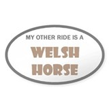 My Other Ride Is A Welsh Horse Decal