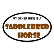 My Other Ride Saddlebred Horse Oval Decal