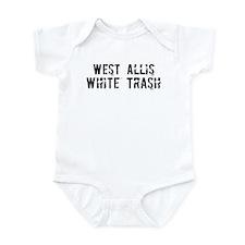 West Allis White Trash Infant Bodysuit