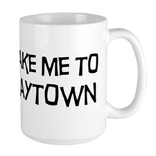 Take me to Baytown Mug