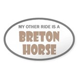 My Other Ride Breton Horse Oval Decal