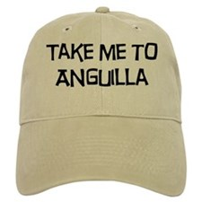 Take me to Anguilla Baseball Cap