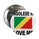 "Congolese Men Love Me 2.25"" Button (10 pack)"