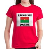 Burkinabe Men Love Me Tee