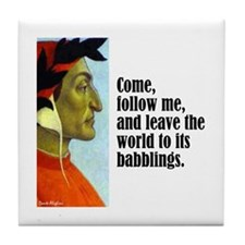 "Dante ""Follow Me"" Tile Coaster"
