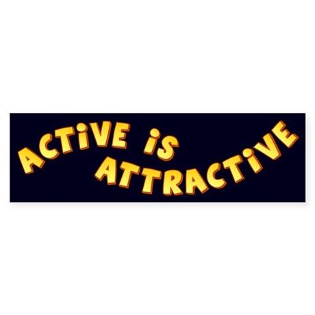 Active Is Attractive Black Bumper Sticker (10 pk)