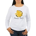 The Summer Baby Women's Long Sleeve T-Shirt