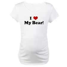 I Love My Bear! Shirt