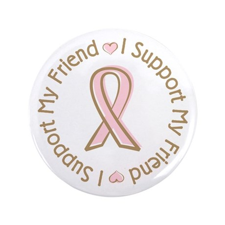 "Breast Cancer Support Friend 3.5"" Button (100 pack"