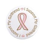 "Breast Cancer Support Girlfriend 3.5"" Button"