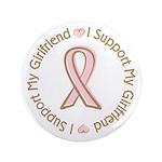 "Breast Cancer Support Girlfriend 3.5"" Button (100"