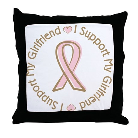 Breast Cancer Support Girlfriend Throw Pillow