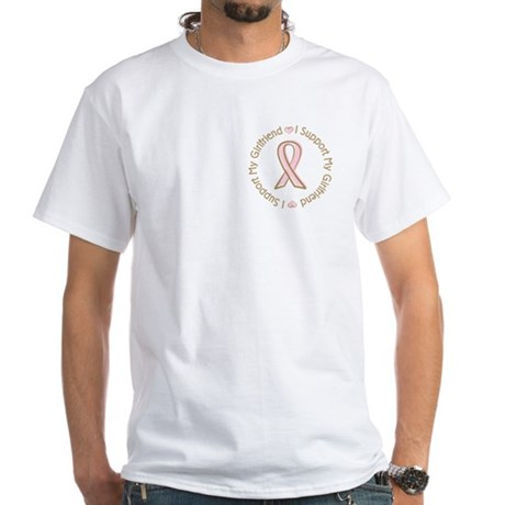 Breast Cancer Support Girlfriend White T-Shirt