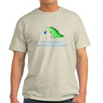 I'M A DINOSAUR WITHOUT COFFEE! Light T-Shirt